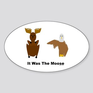 Eagle Blames Moose Oval Sticker