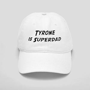 Tyrone is Superdad Cap