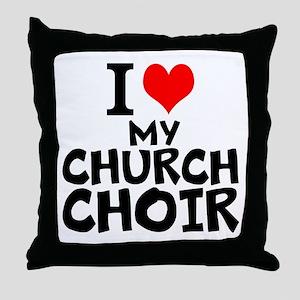 I Love My Church Choir Throw Pillow
