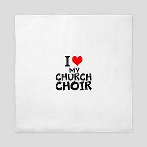 I Love My Church Choir Queen Duvet