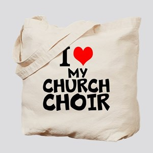 I Love My Church Choir Tote Bag