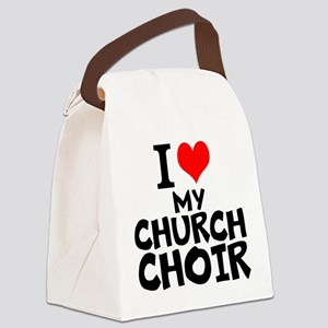I Love My Church Choir Canvas Lunch Bag