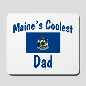 Coolest Maine Dad Mousepad