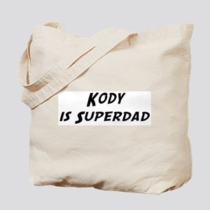 Kody is Superdad Tote Bag