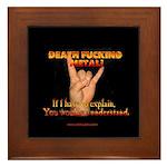 Death F**king Metal! Framed Tile