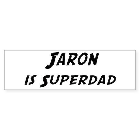 Jaron is Superdad Bumper Sticker