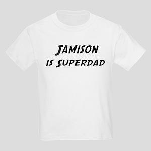 Jamison is Superdad Kids Light T-Shirt