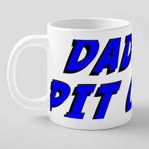 daddys_pit_crew 20 oz Ceramic Mega Mug