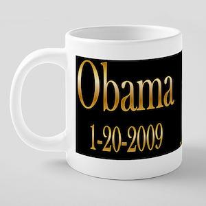 Obama 1-20 mug 20 oz Ceramic Mega Mug