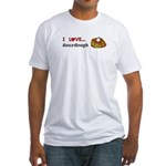 I Love Sourdough Fitted T-Shirt