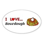 I Love Sourdough Sticker (Oval 50 pk)