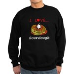 I Love Sourdough Sweatshirt (dark)