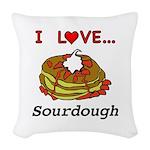 I Love Sourdough Woven Throw Pillow