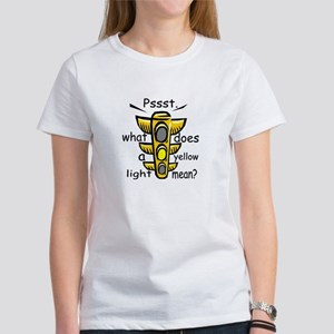 What Does A Yellow Light Mean Women's T-Shirt
