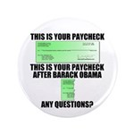 "Your Paycheck 3.5"" Button (100 pack)"