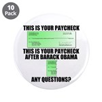 "Your Paycheck 3.5"" Button (10 pack)"
