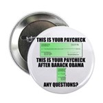 "Your Paycheck 2.25"" Button (10 pack)"