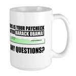 Your Paycheck Large Mug