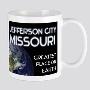 jefferson city missouri - greatest place on earth