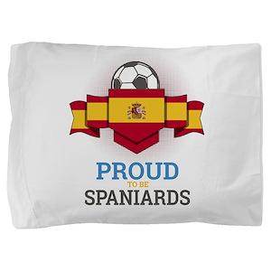 Football Spaniards Spain Soccer Team S Pillow Sham