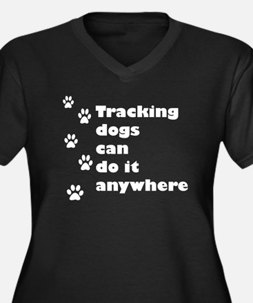 Tracking dogs Can Do It Women's Plus Size V-Neck D