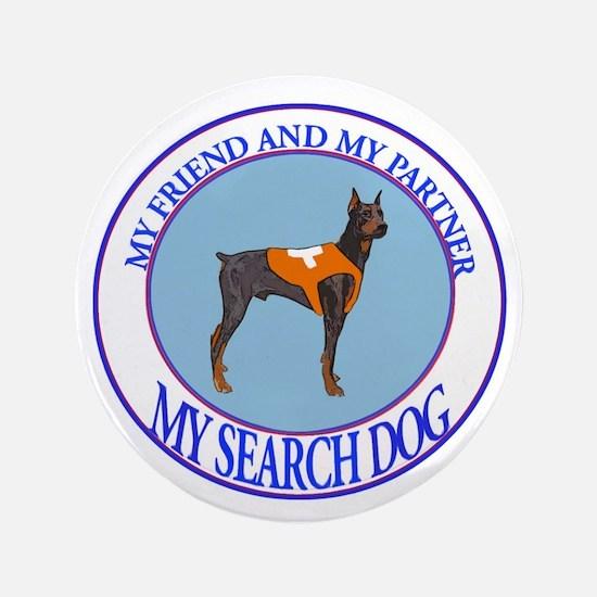 """Doberman pinscher search dog Partner 3.5"""" Button"""