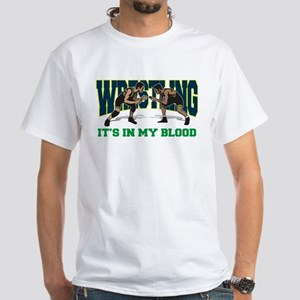 Wrestling It's In My Blood White T-Shirt