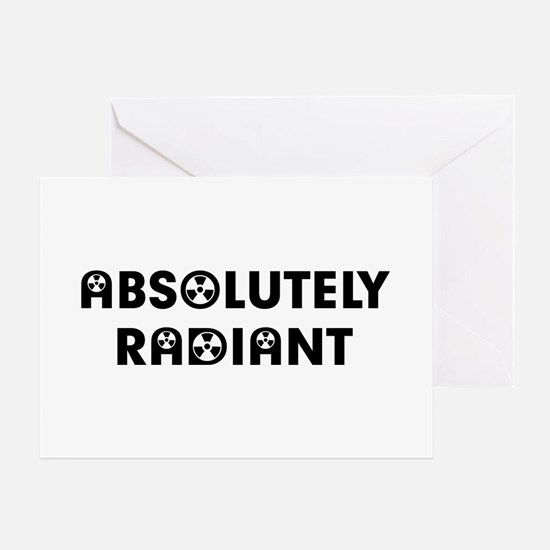 Absolutely Radiant Greeting Card