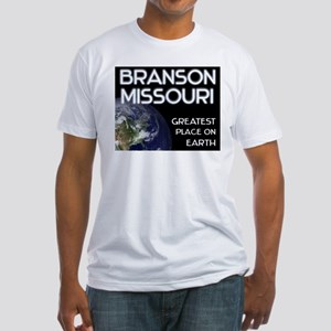 branson missouri - greatest place on earth Fitted
