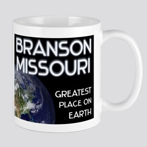 branson missouri - greatest place on earth Mug
