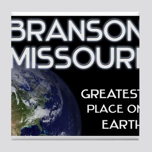 branson missouri - greatest place on earth Tile Co