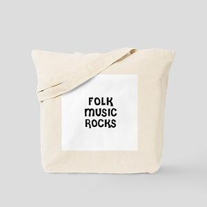 FOLK MUSIC ROCKS Tote Bag