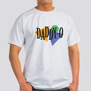 Daddy-O Light T-Shirt