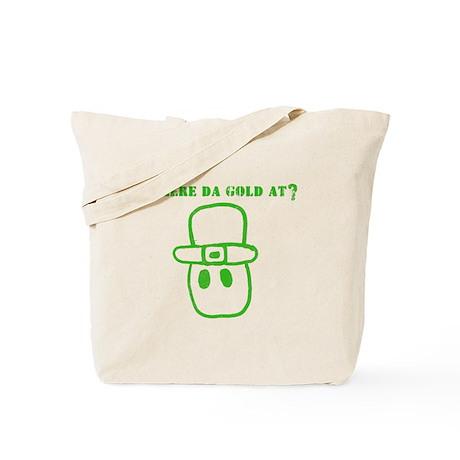 Where Da Gold At? Tote Bag