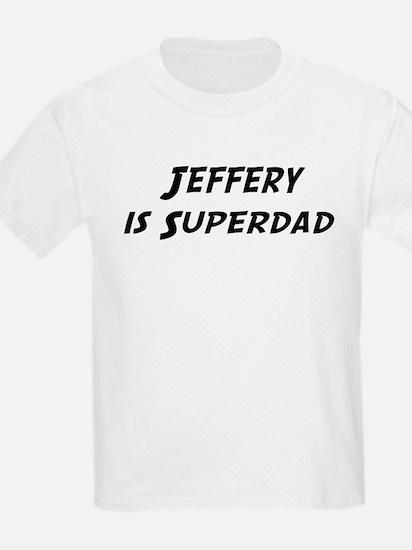 Jeffery is Superdad T-Shirt