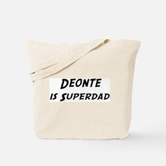 Deonte is Superdad Tote Bag