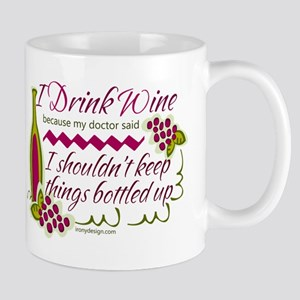 I Drink Wine Funny Quote Mugs