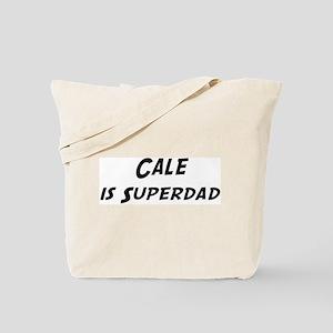 Cale is Superdad Tote Bag