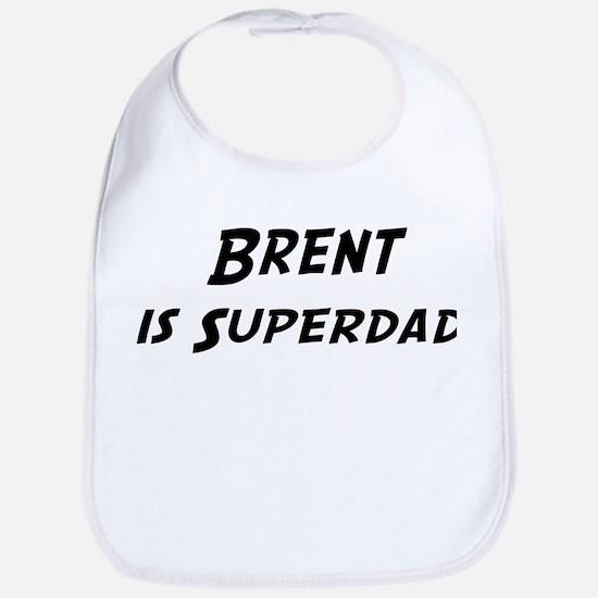 Brent is Superdad Bib