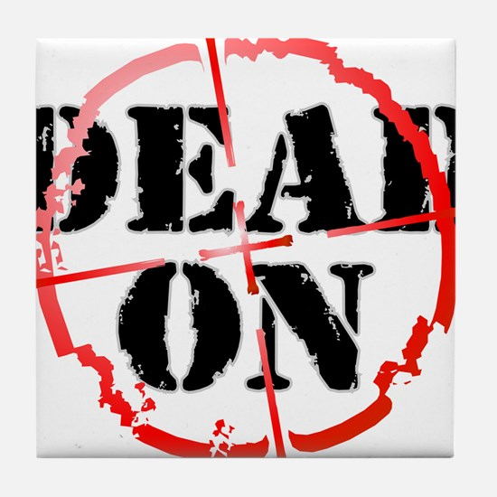 Dead-On (gunsight) Tile Coaster