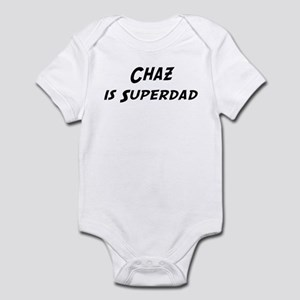 Chaz is Superdad Infant Bodysuit