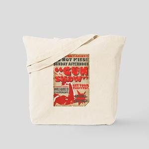 Gun Show Poster Tote Bag