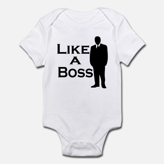 Like a Boss Infant Bodysuit