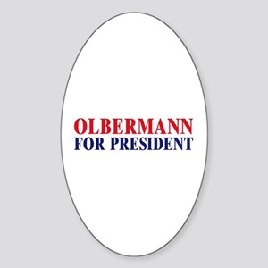 Olbermann for President Oval Sticker