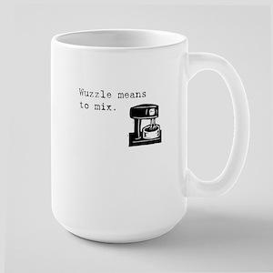Wuzzle Means to Mix Large Mug