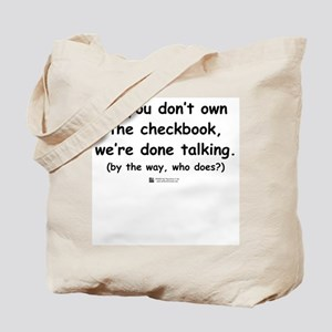Who owns the checkbook? Tote Bag