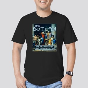 End the Fed- It's What Jesus Would Do! Men's Fitte
