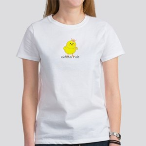 Chicks Rule Women's T-Shirt