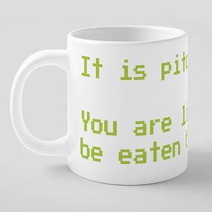 You are likely to be eaten  20 oz Ceramic Mega Mug