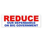 REDUCE DEPENDANCE (Bumper Sticker)